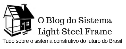 O Blog do Sistema Light Steel Frame